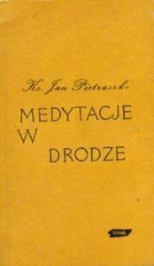 Jan Pietraszko MEDYTACJE W DRODZE [antykwariat] - 2834462281