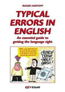 Roger Hartopp TYPICAL ERRORS IN ENGLISH. AN ESSENTIAL GUIDE TO GETTING THE LANGUAGE RIGHT - 2834462302