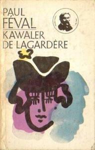Paul Feval KAWALER DE LAGARDERE [antykwariat] - 2834462344