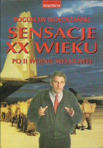 Bogusław Wołoszański SENSACJE XX WIEKU: PO II WOJNIE ŚWIATOWEJ [antykwariat] - 2834462365