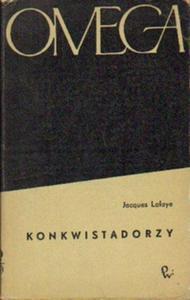 Jacques Lafaye KONKWISTADORZY [antykwariat] - 2834462465
