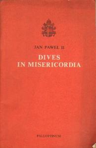 Jan Paweł II ENCYKLIKA OJCA ŚWIĘTEGO JANA PAWŁA II O BOŻYM MIŁOSIERDZIU DIVES IN MISERICORDIA [antykwariat] - 2834462495