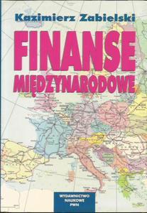 Kazimierz Zabielski FINANSE MIĘDZYNARODOWE [antykwariat] - 2834462499