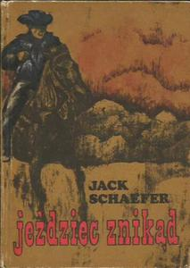 Jack Schaefer JEŹDZIEC ZNIKĄD [antykwariat] - 2834462502