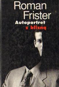 Roman Frister AUTOPORTRET Z BLIZNĄ [antykwariat] - 2834462576