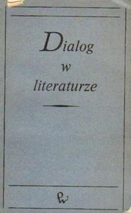 DIALOG W LITERATURZE [antykwariat] - 2834462688