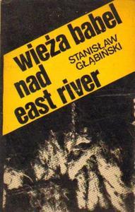 Stanisław Głąbiński WIEŻA BABEL NAD EAST RIVER [antykwariat] - 2834462689