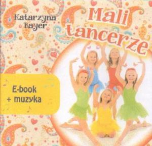 Katarzyna Bayer MALI TANCERZE. E-BOOK - 2834462699