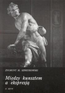 Zygmunt M. Szweykowski MIĘDZY KUNSZTEM A EKSPRESJĄ. TOM 2: RZYM - 2834459002