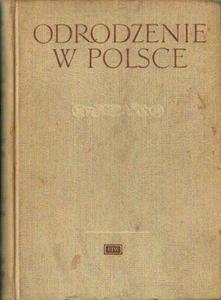 Maria Renata Mayenowa, Zenon Klemensiewicz (red.) ODRODZENIE W POLSCE. TOM 3: HISTORIA JĘZYKA. CZĘŚĆ 2 [antykwariat] - 2840793971