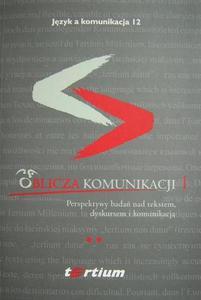 OBLICZA KOMUNIKACJI 1. TOM II [JAK12.2] - 2832180196
