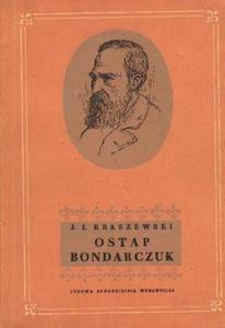 Józef Ignacy Kraszewski OSTAP BONDARCZUK [antykwariat] - 2834462764