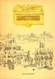 Marcelina Grabowska SKAZANY NA WIELKOŚĆ [antykwariat] - 2834462770