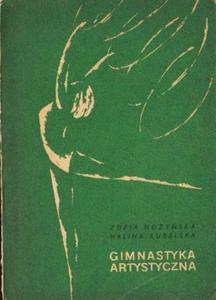 Zofia Nożyńska, Halina Kubalska GIMNASTYKA ARTYSTYCZNA [antykwariat] - 2837902390