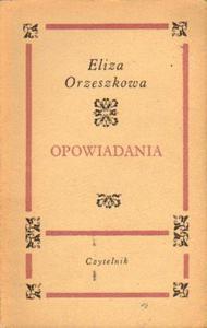 Eliza Orzeszkowa OPOWIADANIA [antykwariat] - 2834462815