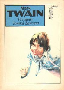 Mark Twain PRZYGODY TOMKA SAWYERA [antykwariat] - 2834462824