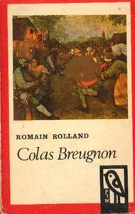 Romain Rolland COLAS BREUGNON. ŻYJE JESZCZE CZŁOWIEK POCZCIWY [antykwariat] - 2834462833