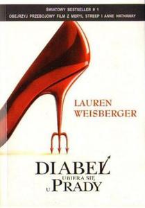 Lauren Weisberger DIABEŁ UBIERA SIĘ U PRADY [antykwariat] - 2834462865