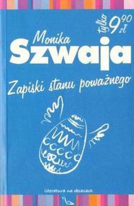 Monika Szwaja ZAPISKI STANU POWAŻNEGO [antykwariat] - 2834462876