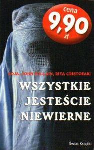 Zoja, John Follain, Rita Cristofari WSZYSTKIE JESTEŚCIE NIEWIERNE [antykwariat] - 2839150101