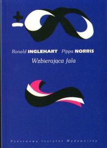 Ronald Inglehart, Pippa Norris WZBIERAJĄCA FALA. RÓWNOUPRAWNIENIE PŁCI A ZMIANA KULTUROWA NA ŚWIECIE - 2834462928
