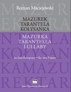 Roman Maciejewski MAZUREK. TARANTELA. KO - 2835341722