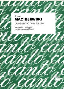 Roman Maciejewski LAMENTATIO IV DE REQUIEM NA SOPRAN I FORTEPIAN - 2835341760