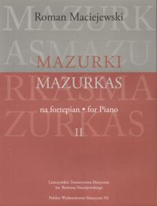Roman Maciejewski MAZURKI NA FORTEPIAN. CZ - 2835341761