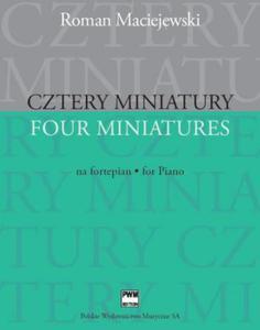 Roman Maciejewski CZTERY MINIATURY NA FORTEPIAN - 2835341765