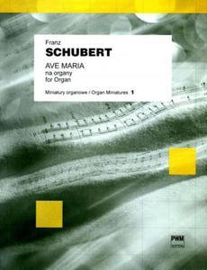 Franz Schubert AVE MARIA NA ORGANY - 2834463177