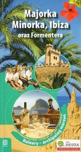 Dominika Zaręba MAJORKA, MINORKA, IBIZA ORAZ FORMENTERA. BALEARY - ARCHIPELAG MARZEŃ - 2834459049