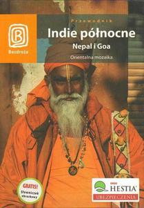 INDIE PÓŁNOCNE. NEPAL I GOA. ORIENTALNA MOZAIKA - 2834459051