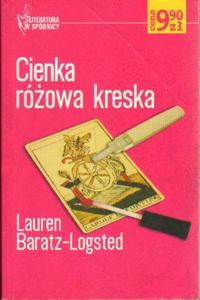 Lauren Baratz-Logsted CIENKA RÓŻOWA KRESKA [antykwariat] - 2840793975
