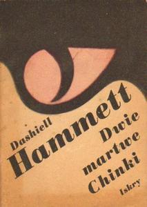 Dashiell Hammett DWIE MARTWE CHINKI [antykwariat] - 2842359469