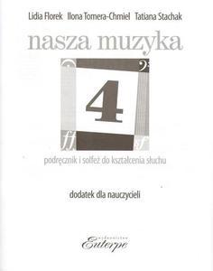 NASZA MUZYKA 4. DODATEK DLA NAUCZYCIELI DO KSZTA - 2861022674