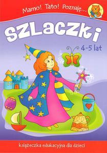 Mamo! Tato! Poznaję szlaczki. Książeczka edukacyjna dla dzieci (4-5 lat) - 2825704467
