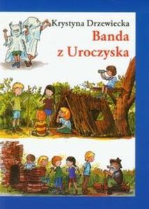 Banda z Uroczyska - 2825704550