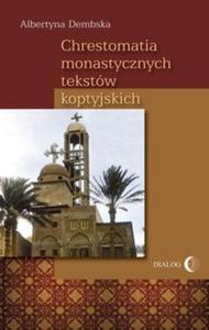 Chrestomatia monastycznych tekstów koptyjskich - 2825706262