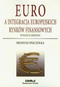 Euro a integracja europejskich rynków finansowych - 2825706310