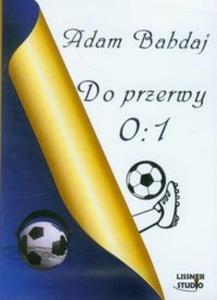 Do przerwy 0:1 MP3 (Płyta CD) - 2825706601