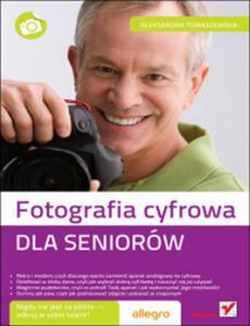 Fotografia cyfrowa. Dla seniorów - 2825706804