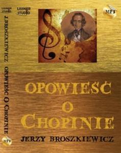 Opowieść o Chopinie (Płyta CD) - 2825707049