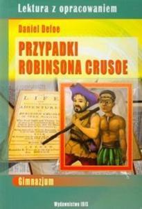 Lektura z opracowaniem. Przypadki Robinsona Crusoe - 2825707287