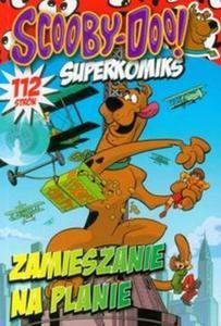 Scooby-Doo! Superkomiks 21 Zamieszanie na planie - 2825707908