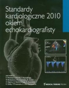 Standardy kardiologiczne 2010 okiem echokardiografisty - 2825707982