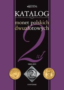Katalog monet polskich dwuzłotowych 1993-2011 - 2825708501