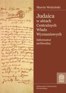 Judaica w aktach Centralnych Władz Wyznaniowych Królestwa Polskiego Archiwum Głównego Akt Dawnych - 2825708524