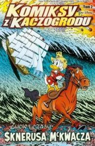 Komiksy z Kaczogrodu Życie i czasy Sknerusa t.2 - 2825708661