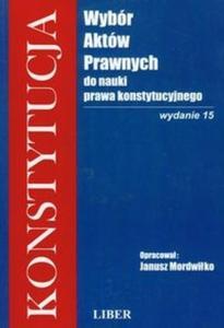 Konstytucja Wybór aktów prawnych do nauki prawa konstytucyjnego - 2825709313