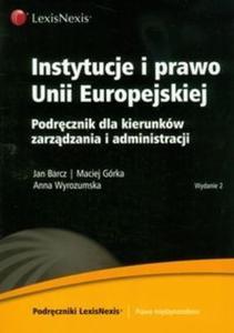Instytucje i prawo Unii Europejskiej - 2825709338